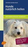Hunde natürlich heilen (eBook, PDF)