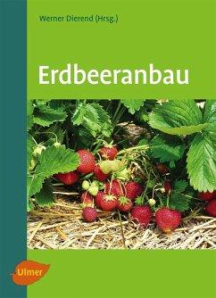 Erdbeeranbau (eBook, ePUB) - Dierend, Werner; Jung, Ralf; Keller, Tilman; Krüger-Steden, Erika; Linnemannstöns, Ludger