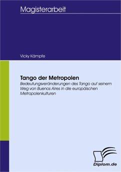 Tango der Metropolen (eBook, PDF) - Kämpfe, Vicky