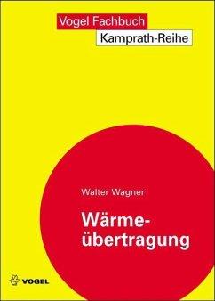 Wärmeübertragung (eBook, PDF) - Wagner, Walter