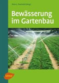 Bewässerung im Gartenbau (eBook, PDF)