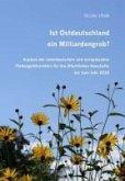 Ist Ostdeutschland ein Milliardengrab? Analyse der innerdeutschen und europäischen Fördergeldtransfers für die öffentlichen Haushalte bis zum Jahr 2019 (eBook, PDF)