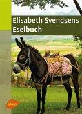 Elisabeth Svendsens Eselbuch (eBook, PDF)