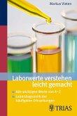 Laborwerte verstehen leicht gemacht (eBook, ePUB)