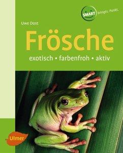 Frösche (eBook, PDF) - Dost, Uwe