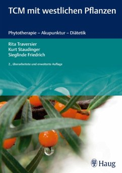 TCM mit westlichen Pflanzen (eBook, PDF) - Friedrich, Sieglinde; Staudinger, Kurt; Traversier, Rita