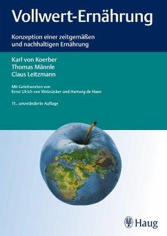 Vollwert-Ernährung (eBook, PDF) - Koerber, Karl von; Leitzmann, Claus