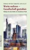 Werte wahren - Gesellschaft gestalten (eBook, ePUB)