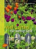 Viel Garten für wenig Geld (eBook, PDF)