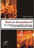 Sind wir Deutschland? (eBook, PDF)