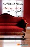 Meinen Platz im Leben finden (eBook, PDF)
