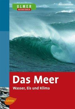 Das Meer (eBook, PDF) - Demmler, Petra