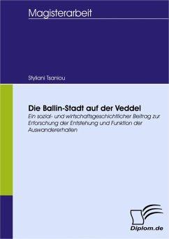 Die Ballin-Stadt auf der Veddel (eBook, PDF) - Tsaniou, Styliani