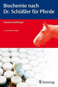 Biochemie nach Dr. Schüßler für Pferde (eBook, PDF) - Feichtinger, Thomas