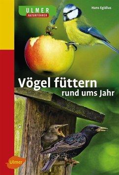 Vögel füttern rund ums Jahr (eBook, PDF) - Egidius, Hans