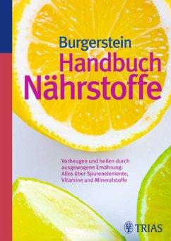 Handbuch Nährstoffe (eBook, ePUB) - Burgerstein, Uli P.; Schurgast, Hugo; Zimmermann, Michael B.