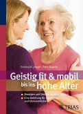 Geistig fit & mobil bis ins hohe Alter (eBook, ePUB)