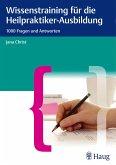 Wissenstraining für die Heilpraktiker-Ausbildung (eBook, PDF)