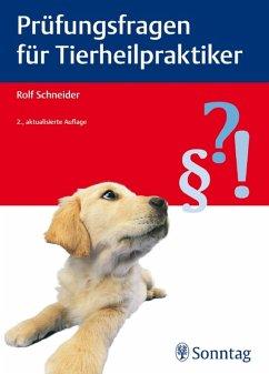 Prüfungsfragen für Tierheilpraktiker (eBook, ePUB)