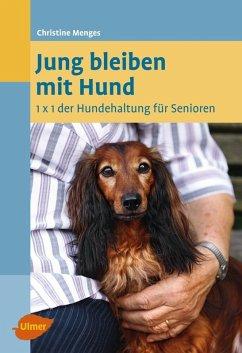 Jung bleiben mit Hund (eBook, PDF) - Menges, Christine
