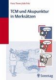 TCM und Akupunktur in Merksätzen (eBook, ePUB)