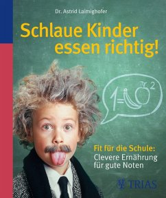 Schlaue Kinder essen richtig (eBook, ePUB) - Laimighofer, Astrid
