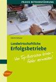 Landwirtschaftliche Erfolgsbetriebe (eBook, ePUB)
