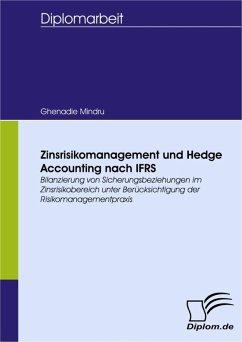 Zinsrisikomanagement und Hedge Accounting nach IFRS (eBook, PDF) - Mindru, Ghenadie