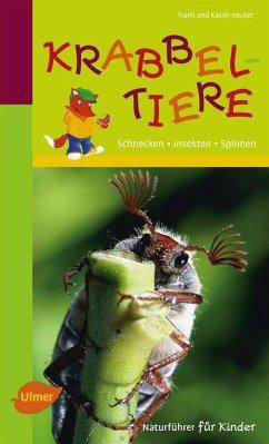 Naturführer für Kinder: Krabbeltiere (eBook, PDF) - Hecker, Frank und Katrin