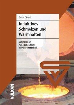 Induktives Schmelzen und Warmhalten (eBook, PDF) - Dötsch, Erwin