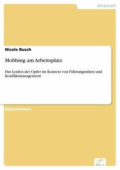 Mobbing am Arbeitsplatz (eBook, PDF) - Busch, Nicole