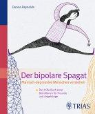 Der Bipolare Spagat (eBook, PDF)