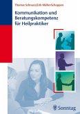Kommunikation und Beratungskompetenz für Heilpraktiker (eBook, PDF)