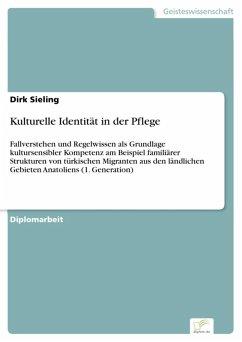 Kulturelle Identität in der Pflege (eBook, PDF) - Sieling, Dirk