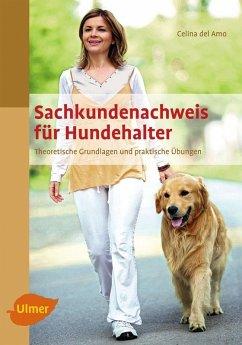 Sachkundenachweis für Hundehalter (eBook, ePUB) - Amo, Celina del