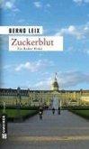 Zuckerblut / Oskar Lindt's zweiter Fall (eBook, ePUB)