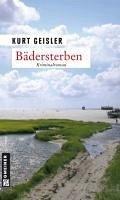 Bädersterben (eBook, PDF) - Geisler, Kurt