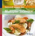 Gesund essen bei Multipler Sklerose (eBook, ePUB)