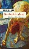 Die dunkle Muse (eBook, PDF)