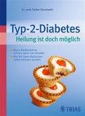 Typ-2-Diabetes Heilung ist doch möglich (eBook, ePUB)