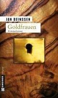 Goldfrauen (eBook, ePUB) - Beinßen, Jan