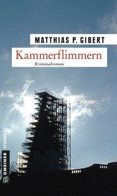 Kammerflimmern / Kommissar Lenz Bd.2 (eBook, PDF) - Gibert, Matthias P.