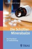 Die Schüssler-Mineralsalze (eBook, ePUB)