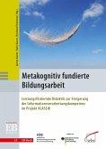 Metakognitiv fundierte Bildungsarbeit (eBook, PDF)