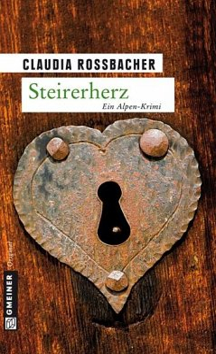Steirerherz (eBook, PDF) - Rossbacher, Claudia