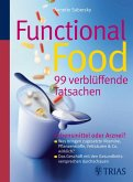 Functional Food - 99 verblüffende Tatsachen (eBook, ePUB)
