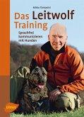 Das Leitwolf-Training (eBook, PDF)