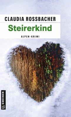 Steirerkind (eBook, ePUB) - Rossbacher, Claudia