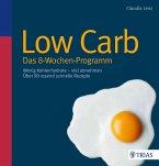 Low Carb - Das 8-Wochen-Programm (eBook, PDF)