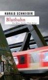 Blutbahn / Kommissar Palzkis sechster Fall (eBook, ePUB)